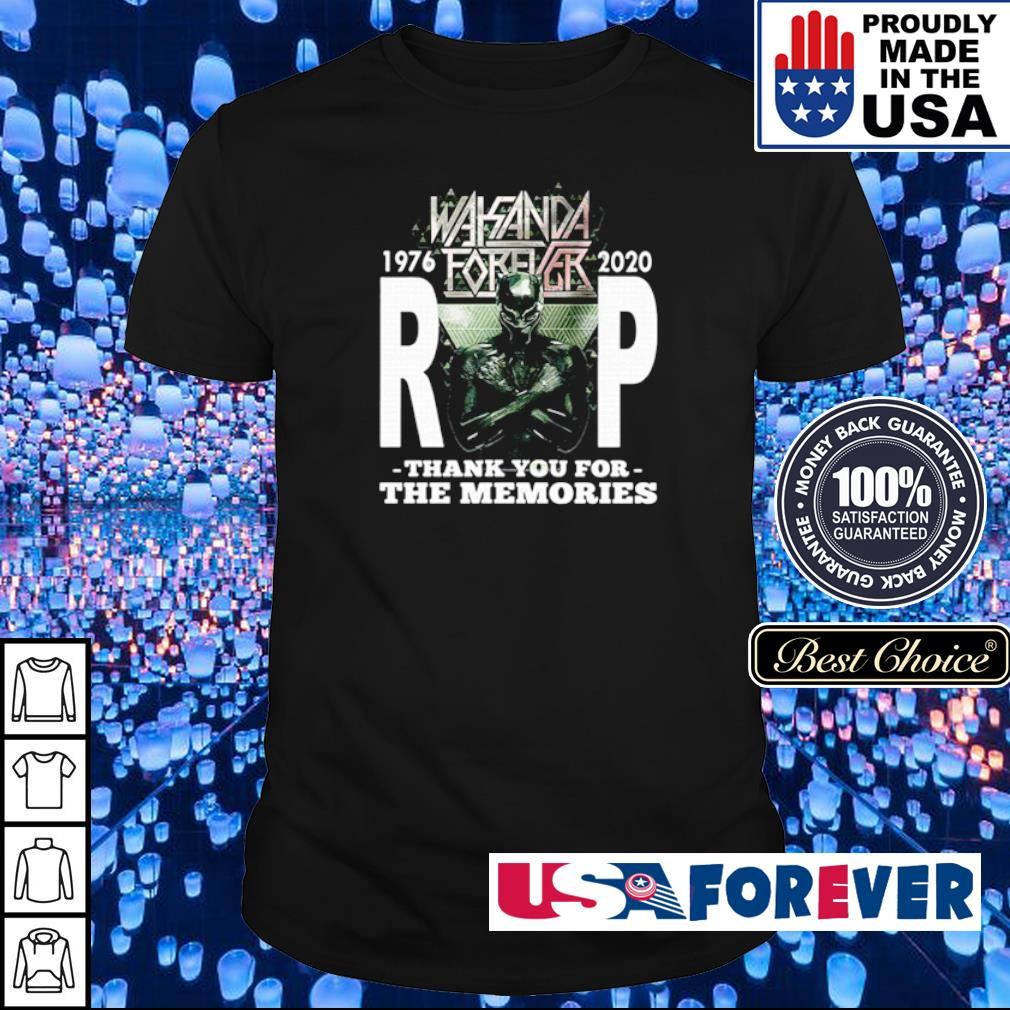 Wakanda Forever RIP Black Panther 1976 2020 thank you for the memories shirt