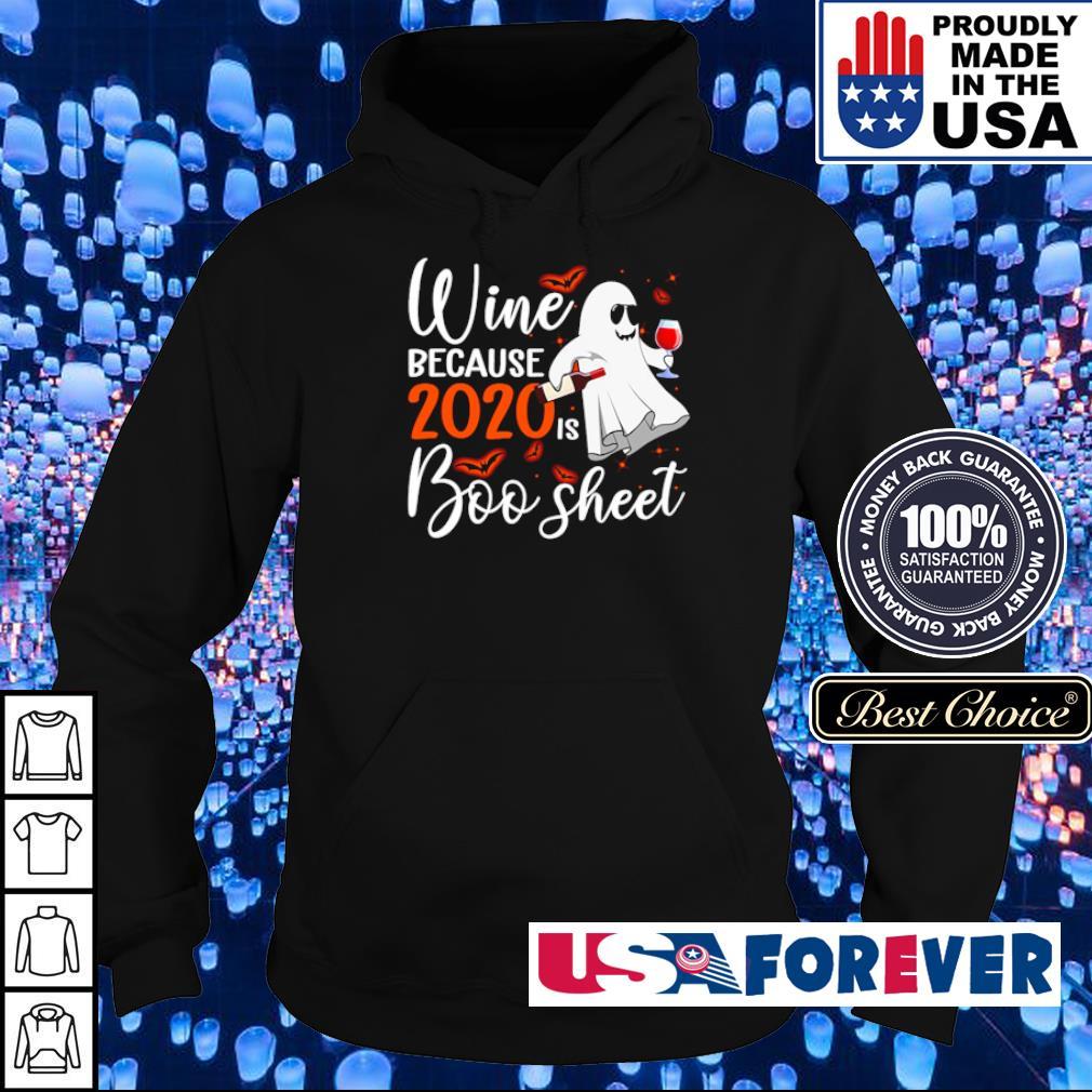 Wine because 2020 is boo sheet Halloween s hoodie