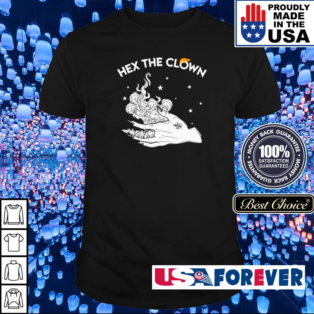 Witch hex the clown shirt