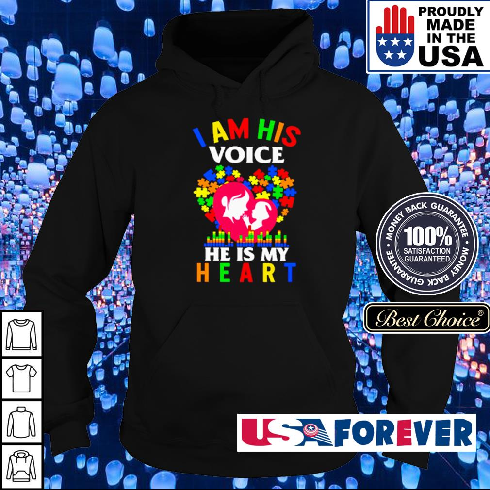 Autism awareness I am his voice he is my heart s hoodie