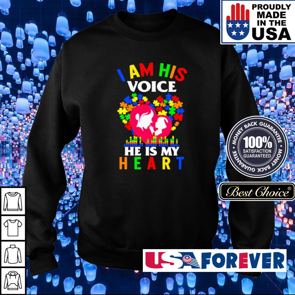 Autism awareness I am his voice he is my heart s sweater