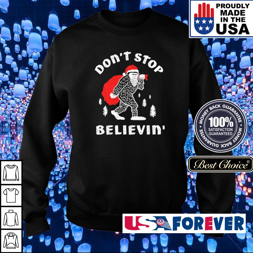 Bigfoot Santa Claus don't stop believin' Christmas sweater
