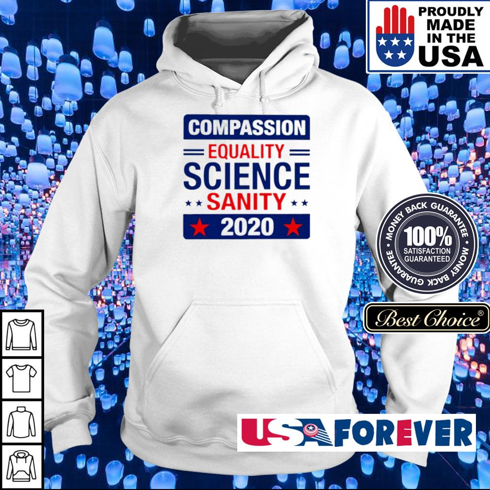 Compassion equality science sanity 2020 s hoodie