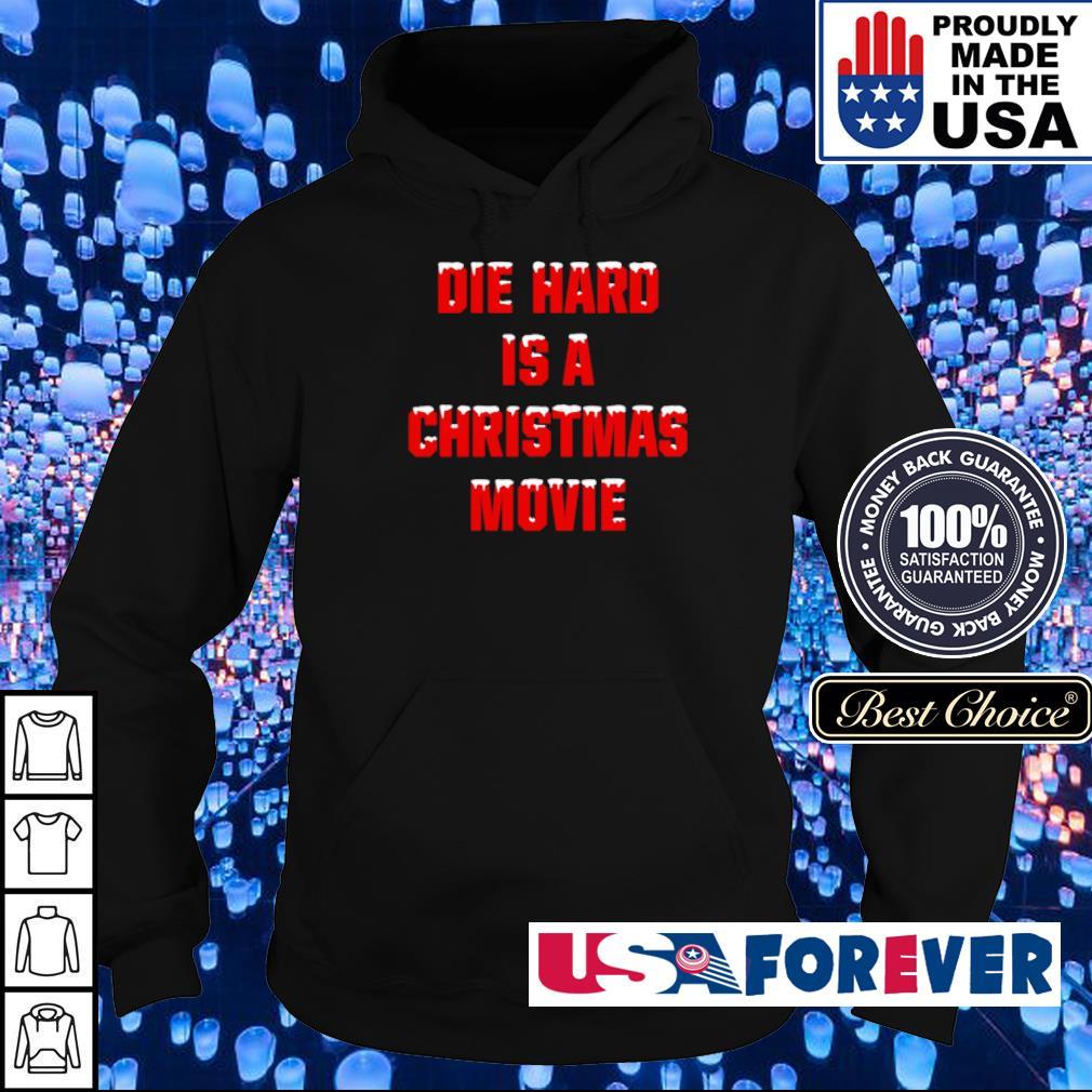 Die hard is a Christmas movie sweater hoodie