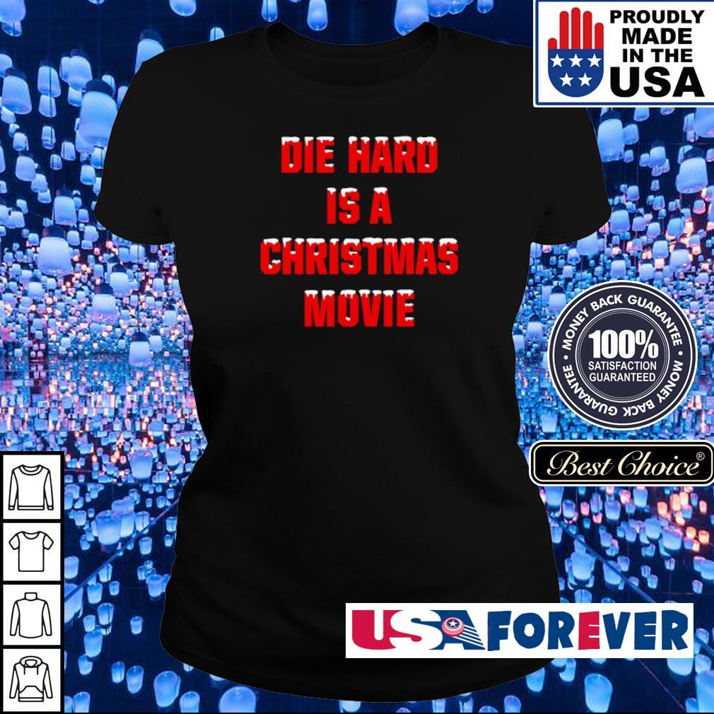 Die hard is a Christmas movie sweater ladies
