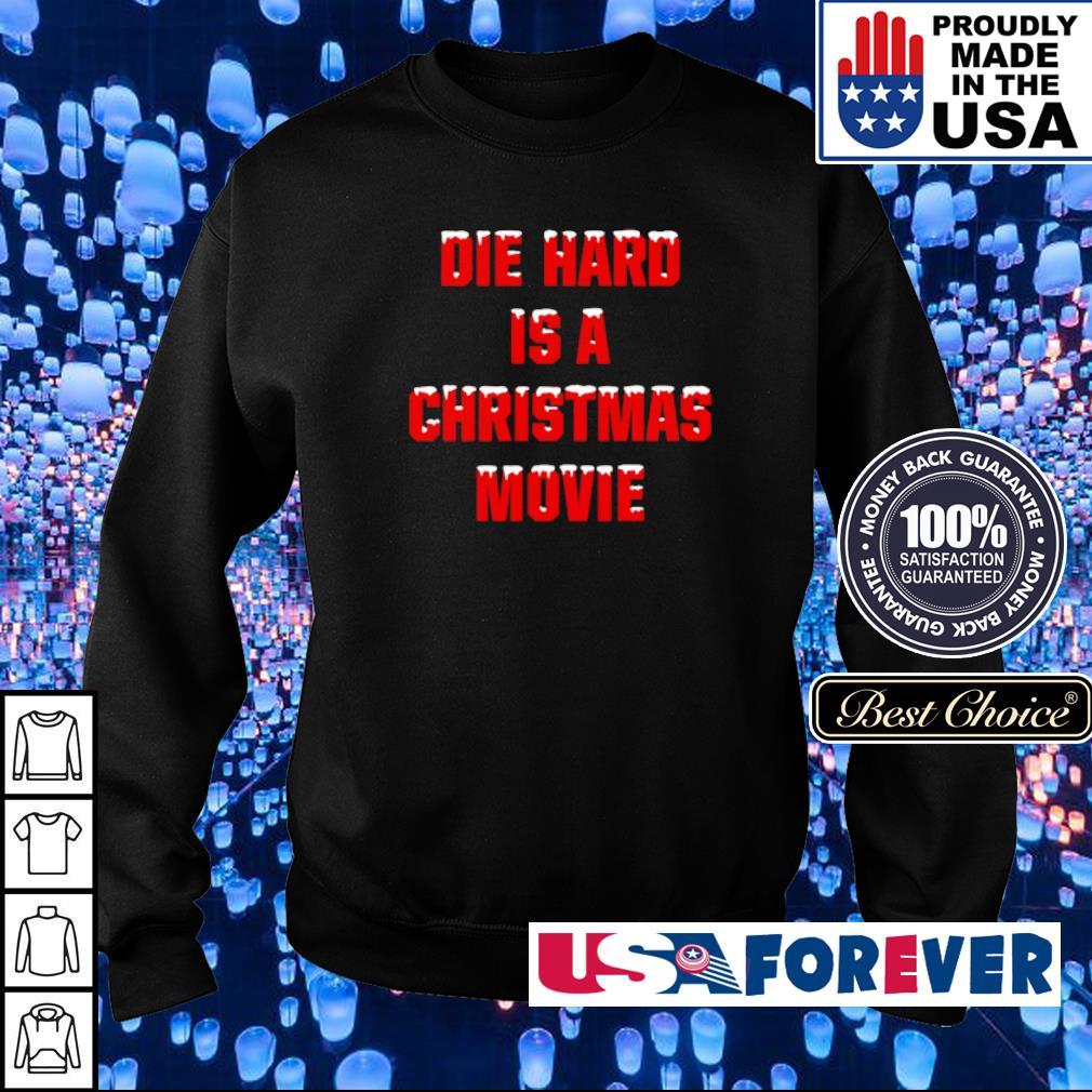 Die hard is a Christmas movie sweater