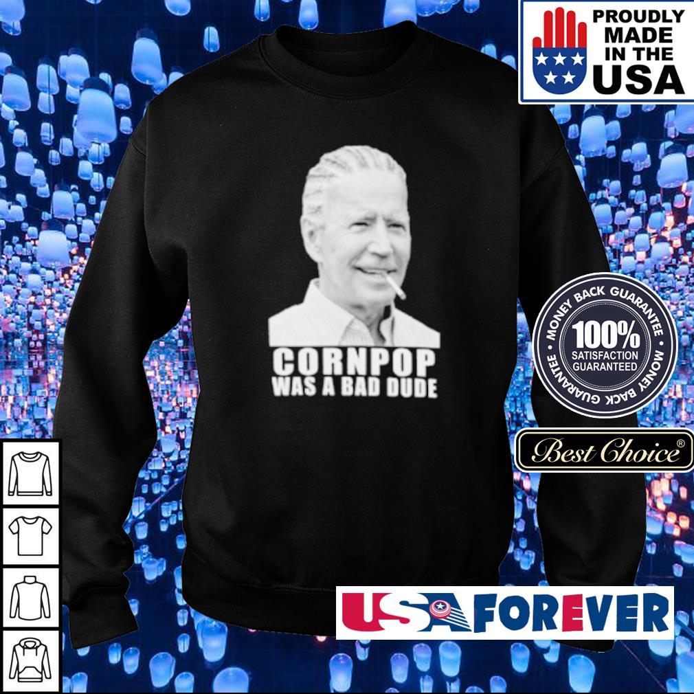 Joe Biden cornpop was a bad dude s sweater