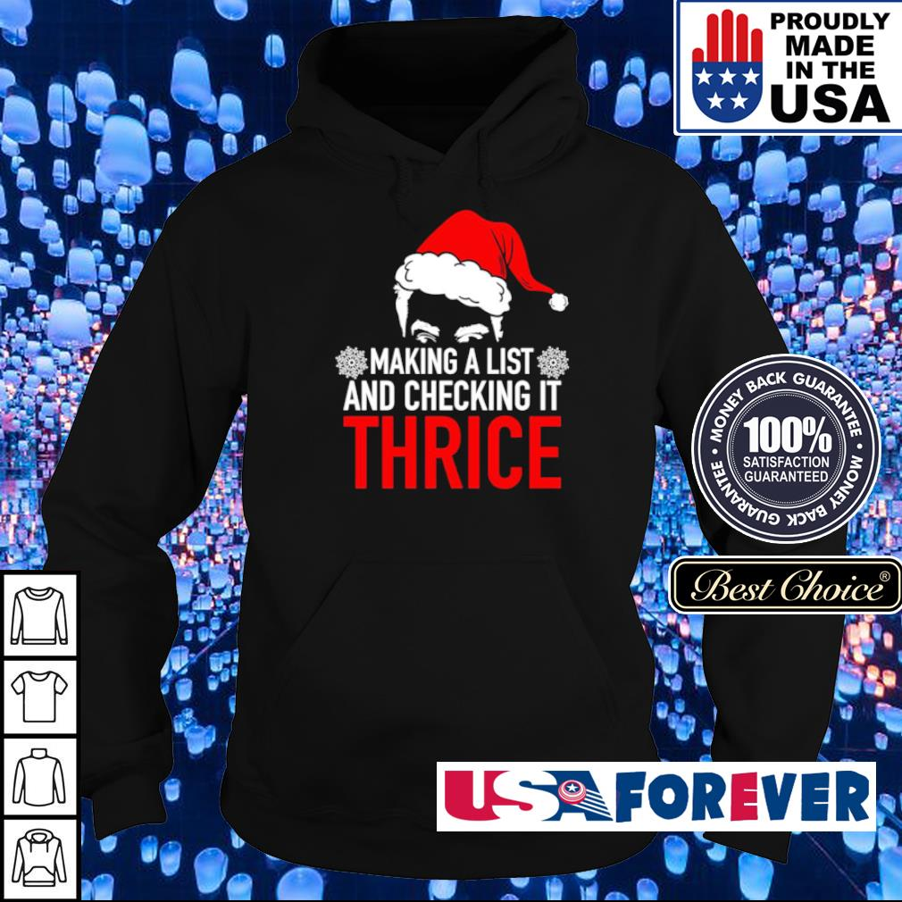 Making a list and checking it thrice s hoodie