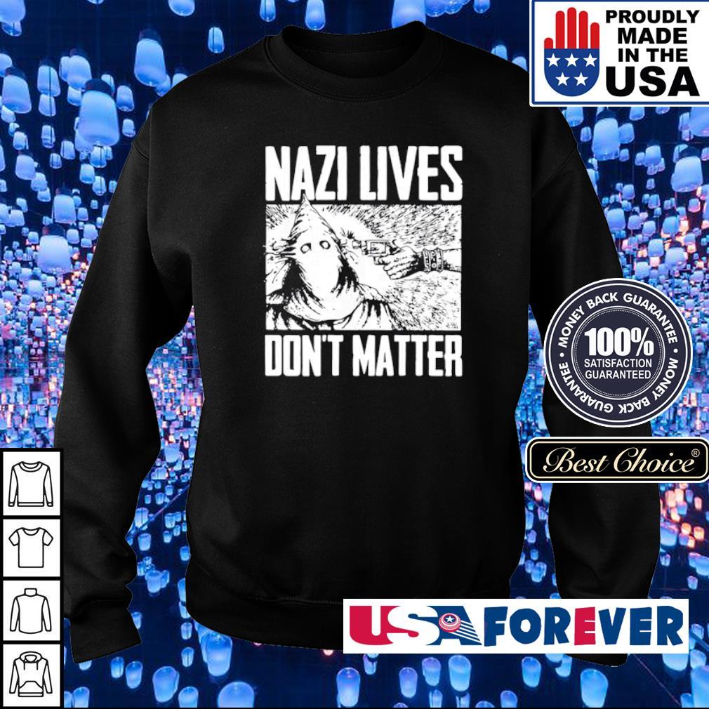 Nazi lives don't matter s sweater