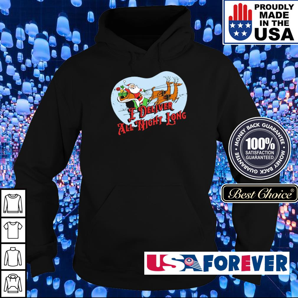 Santa Claus I deliver all night long merry Christmas sweater hoodie