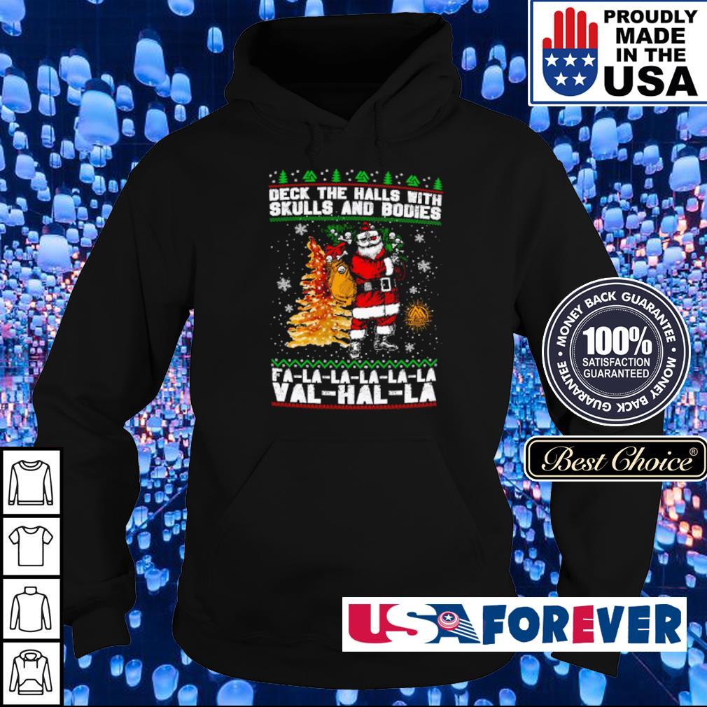 Santa Clause deck the halls with skulls and bodies fa la la val hal la sweater hoodie