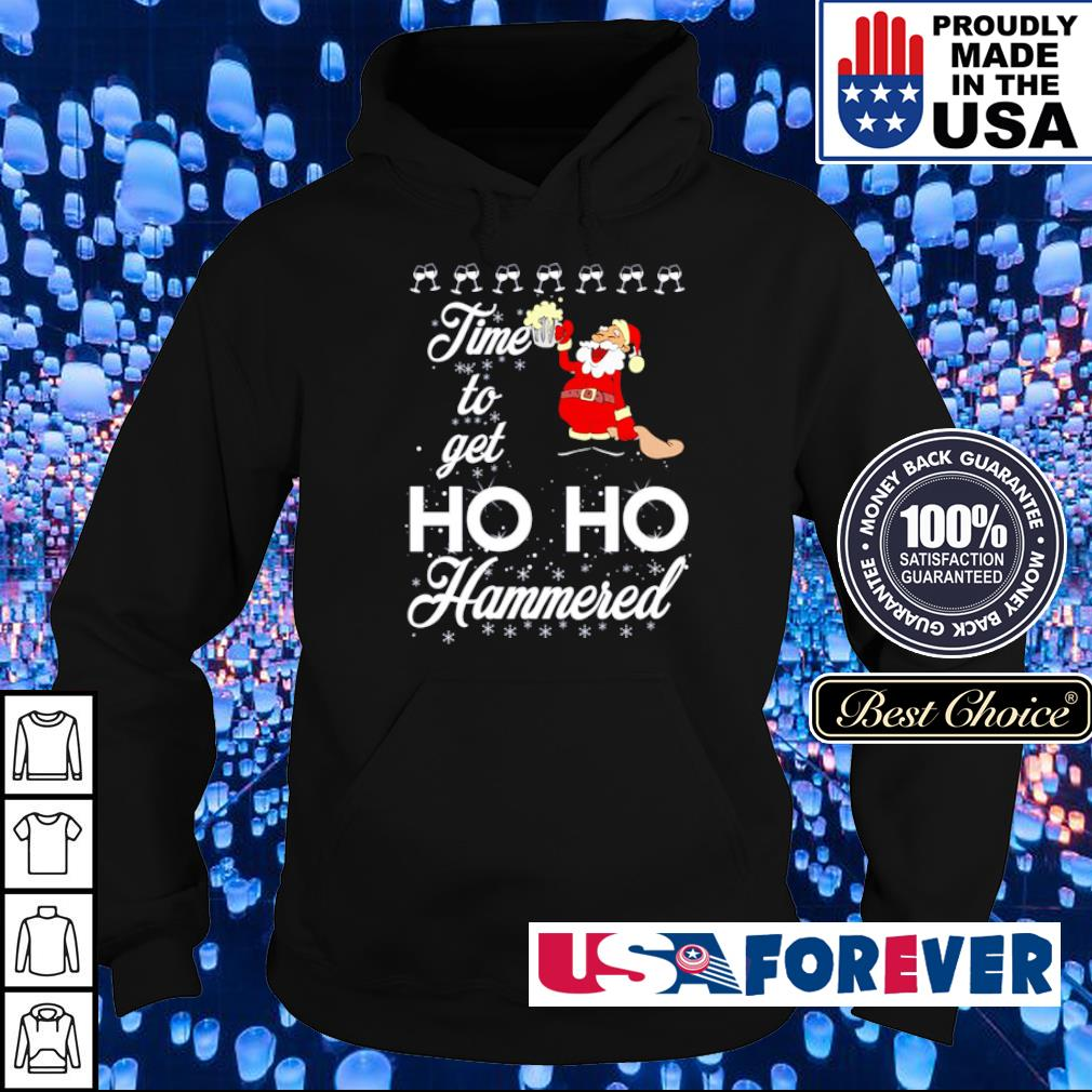 Santa time to get ho ho hammered merry Christmas sweater hoodie