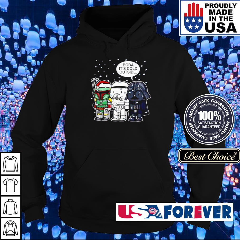 Star Wars Boba it's cold outside merry Christmas sweater hoodie