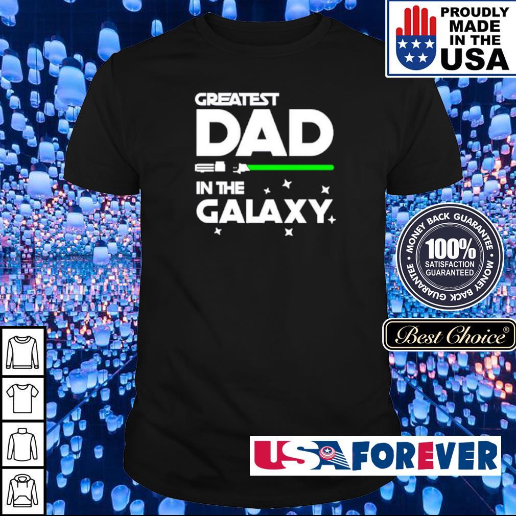 Star Wars greatest dad in the galaxy shirt