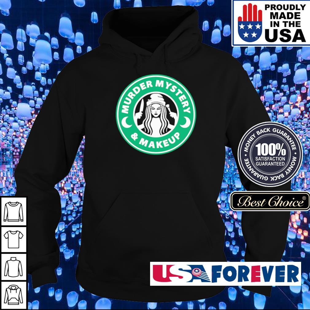 Starbucks murder mystery and makeup s hoodie