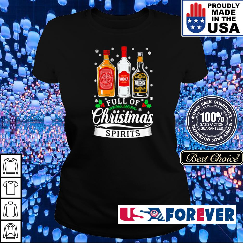 Tequila Vodka and Whiskey full of Christmas spirits sweater ladies