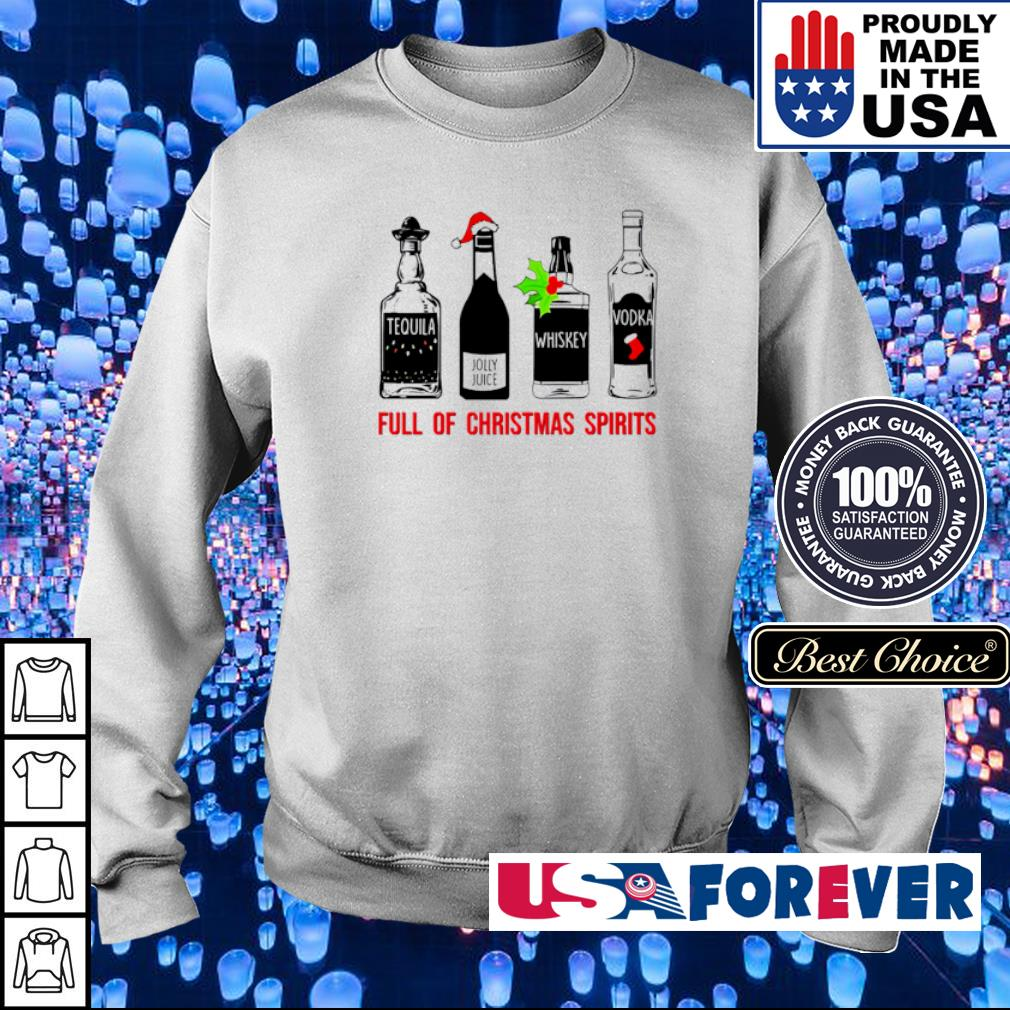 Tequila whiskey vodka full of Christmas spirits sweater