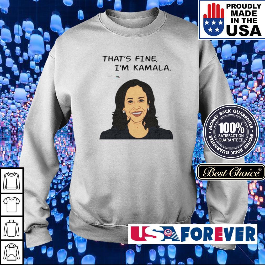 That's fine I'm Kamala Harris s sweater