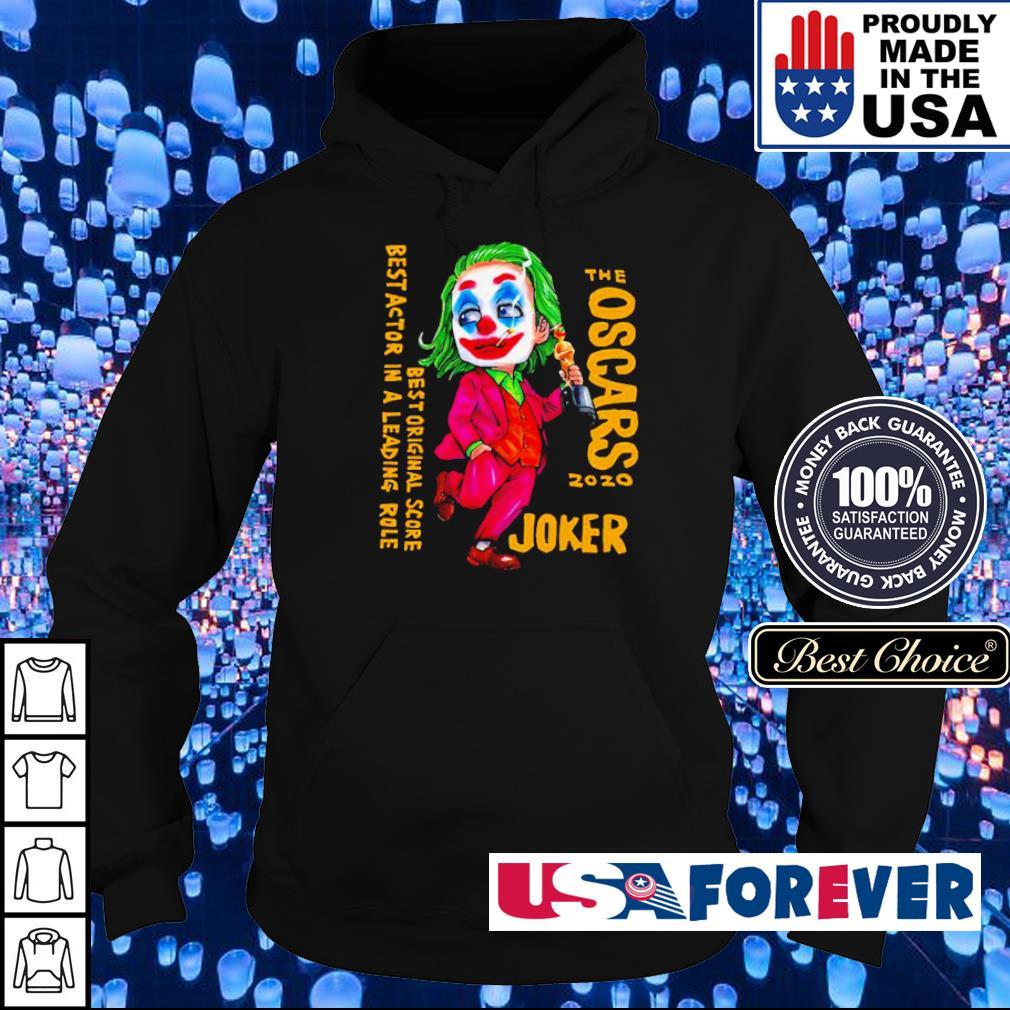 The Oscars 2020 Joker best original score best actor in a leading role s hoodie