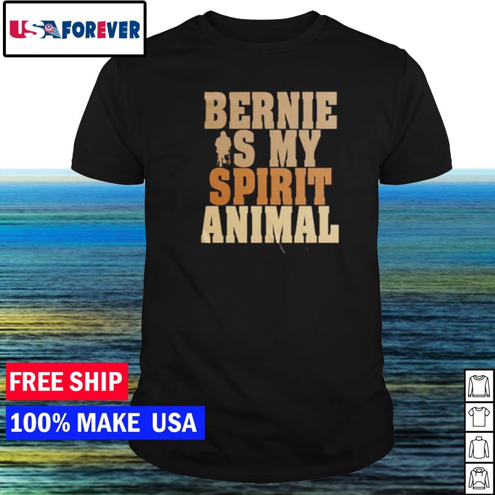 Bernie is my spirit animal shirt