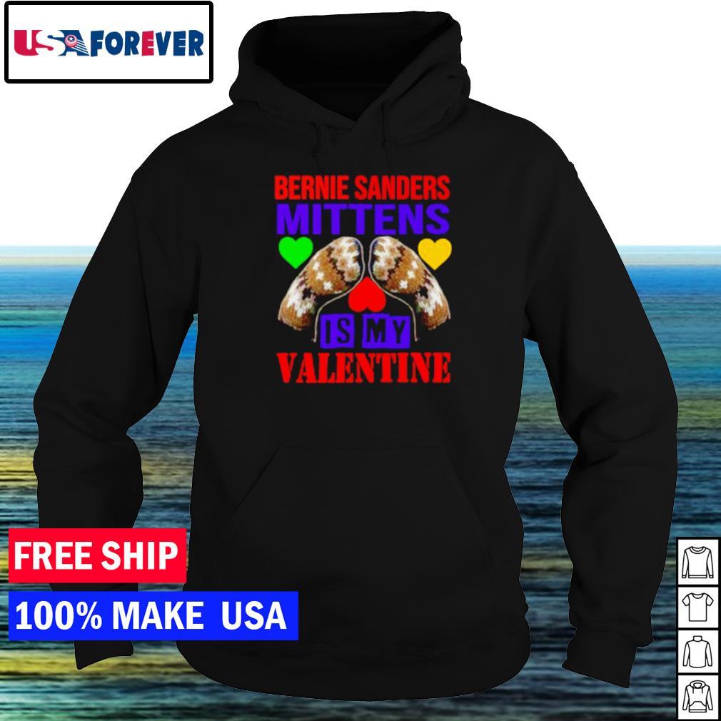 Mittens is my Valentine feburary 14 Bernie Sanders s hoodie