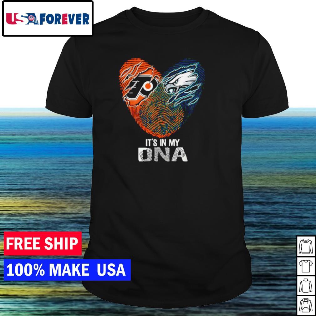 Philadelphia Flyers and Philadelphia Eagles heart it's in my DNA shirt