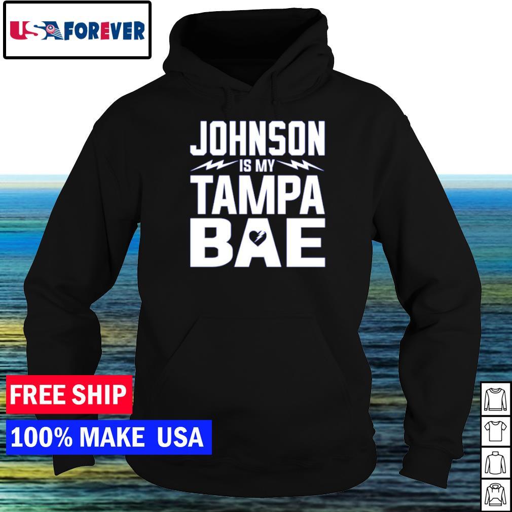 Tampa Bay Buccaneers Johnson is my Tampa bae s hoodie