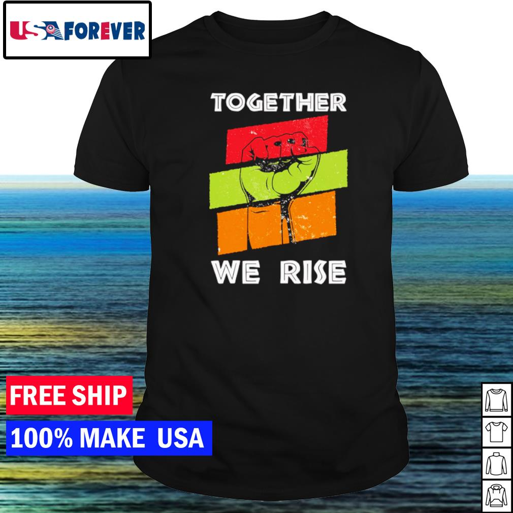 Together we rise American vintage pray for justice shirt