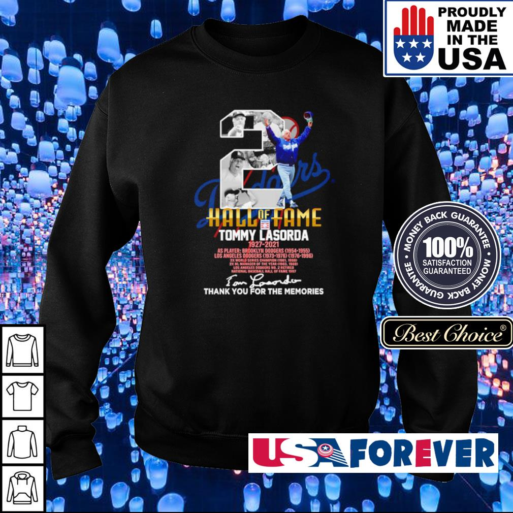 Tommy Lasorda hall of fame 1927 2021 signature thank you for the memories shirt